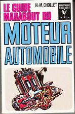 Marabout service 125  Le guide marabout du moteur automobile H-M Chollet