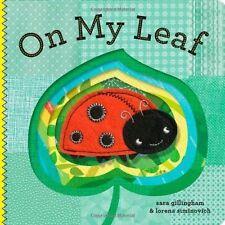 On My Leaf by Sara Gillingham (2012, Board Book)