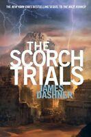 The Scorch Trials (Maze Runner, Book 2) by James Dashner