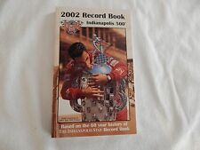 2002 Indianapolis 500 Record Book! BRAND NEW! VERY RARE! ONLY COPY ON eBAY!!