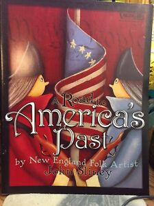 """JOHN SLINEY:  """"A Road to America's Past - NEW!'"""