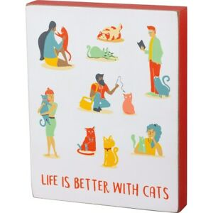 "New ""LIFE IS BETTER WITH CATS""  Box Sign"