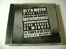 Si Y'a Moyen / Garde La Barre / Algerianos / Le Temps D'un Soir - CD Rap Qc - EP