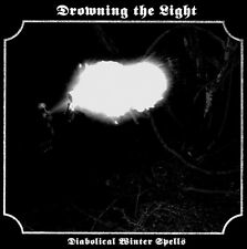 Drowning the Light - Diabolical Winter Spells / Rise of the Black Serpent CD
