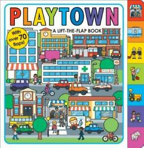 Playtown: A Lift-the-Flap Book - Board book By Priddy, Roger - GOOD