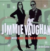 Jimmie Vaughan - Plays More Blues, Ballads and Favorites [CD]