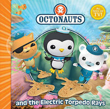The Octonauts and the Electric Torpedo Rays by Simon & Schuster Ltd...