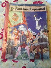 le fantôme espagnol (1956) vandersteen les av de bob et bobette dos toilé rouge