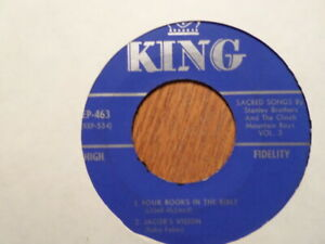 KING 45 EP RECORD 463/STANLEY BROTHERS/JORDAN/LONELY TOMBS/JACOB'S VISION/FOUR