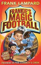 Frankie's Magic Football: Frankie vs The Cowboy's Crew: Number 3 in series, Lamp