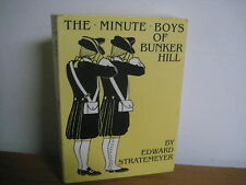 Minute Boys of Bunker Hill/ Edward Stratemeyer/ Lost Classic/ reprint/1996