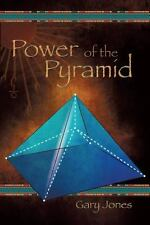 Power of the Pyramid by Gary Jones (2014, Paperback)
