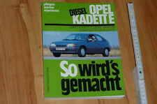 Opel Kadett E Diesel 80-89  : So wirds gemacht / pflegen - warten - reparieren