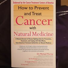 How to prevent &treat cancer with natural Medicine by Dr Michael Murray