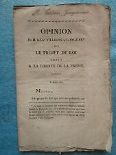 Chevalier VILLIERS DE LONGEAU : PROJET RELATIF A LA LIBERTE DE LA PRESSE, 1814.