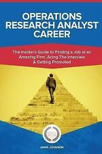 Operations Research Analyst Career (Special Edition) : The Insider's Guide to...
