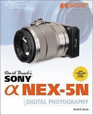 David Busch's Sony Alpha NEX-5N Guide to Digital Photography (David Busch's Dig