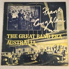 "FRANK COUGHLAN plays THE GREAT BAND ERA AUSTRALIA - 12"" VINYL LP RECORD"