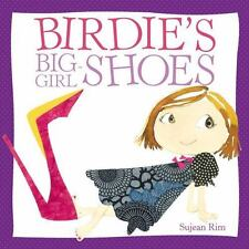 Birdie's Big-Girl Shoes [Birdie Series]
