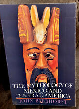 The Mythology Of Mexico And Central America - John Bierhorst (Paperback ,1990)