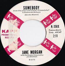 Jane Morgan ORIG OZ 45 Somebody EX '60 Kapp K358X Vocal Pop