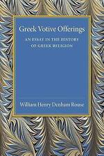 NEW Greek Votive Offerings: An Essay in the History of Greek Religion