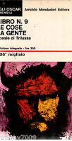 LIBRO=LIBRO N.9 LE COSE LA GENTE=POESIE DI TRILUSSA=OSCAR MONDADORI=I° ED.OSCAR