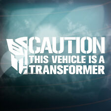 CAUTION VEHICLE TRANSFORMER Funny Car,Window,Bumper JDM DUB Vinyl Decal Sticker
