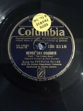 PATRICIA BURKE 78 NEVER SAY GOODBYE/SOME DAY WE SHALL MEET AGAIN/FOLLOW THE DRUM