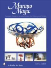 MURANO MAGIC , CARL  GABLE -  SCHIFFER  HARDCOVER BOOK -