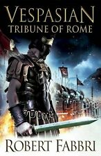 Tribune of Rome (Vespasian 1),Robert Fabbri