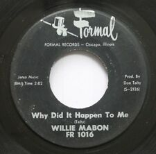 Hear! R&B 45 Willie Mabon - Why Did It Happen To Me / Got To Have Some On Formal