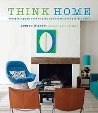 THINK HOME Plan Create Perfect Home Interior Design Decorating Judith Miller Bk