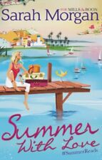 Summer, with Love By Sarah Morgan
