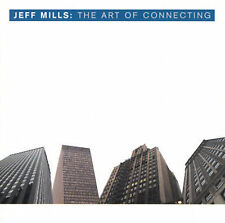 JEFF MILLS - THE ART OF CONNECTING NEW CD