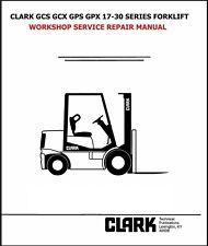 Clark Gcs Gcx Gps Gpx 17 30 Series Forklift Workshop Service Repair Manual