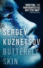 Butterfly Skin, Andrew Bromfield, Sergey Kuznetsov, New