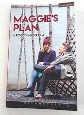 Modern Plays: Maggie's Plan by Rebecca Miller Signed by Rebecca Miller Paperback
