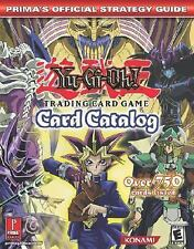 Yu-Gi-Oh! Card Catalog: Prima's Official Strategy Guide