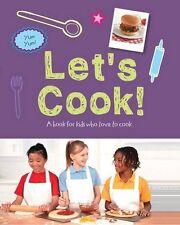 Let's Cook: Kids Cookbook - Love Food,Love Food