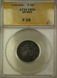 1733 England One Farthing Copper Coin ANACS F-15