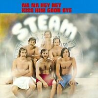 STEAM - NA NA HEY KISS HIM GOODBYE  CD NEU