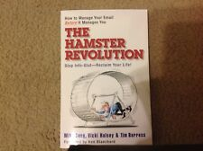 The Hamster Revolution. How to Manage Your Email Before It Manages You. Stop...