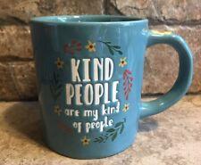 Coffee Mug -20oz-TAG -Kind People Are My Kind Of People