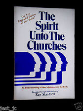 Ray Stanford The Spirit Unto the Churches: Glandular An Understanding of Man's E