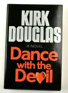 Kirk Douglas SIGNED Dance with the Devil First Edition Autograph Hardcover Book