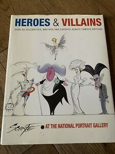 Heroes And Villains, Signed By Gerald Scarfe. 1st Edition
