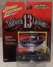Johnny Lightning Street Freaks THIRTEEN 13 CUSTOMS '72 PONTIAC GRAND AM