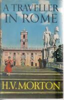 TRAVEL , A TRAVELLER IN ROME by H V MORTON hc/dj 1966