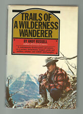 Trails Of A Wilderness Wanderer Frontiiersman CowboyTrapper Guide Broncbuster HC